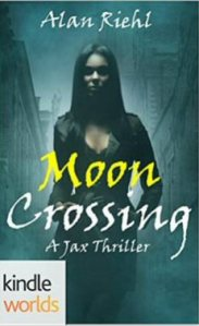 Moon Crossing (A Jax Thriller) by Alan Riehl