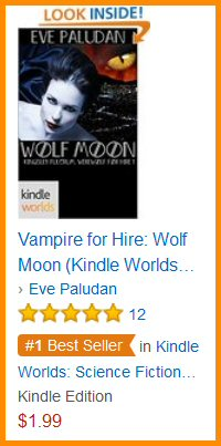 Vampire for Hire: Wolf Moon (Kingsley Fulcrum, Werewolf for Hire Book 1) by Eve Paludan